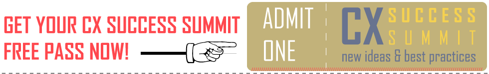 Get Your CX Success Summit Fee Pass