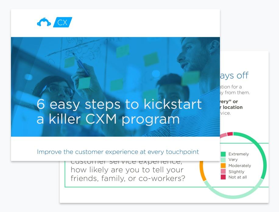 6 easy steps to kickstart a killer CXM program